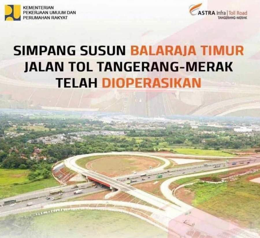 Lulus Uji Laik Operasi, Simpang Susun Balaraja Timur Dioperasikan